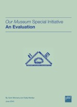 Our Museum Special Initiative An Evaluation