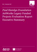 Artworks Legacy Funding Project Evaluation – Executive Summary